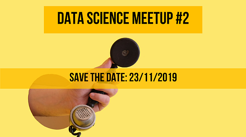 DATA SCIENCE MEETUP #2