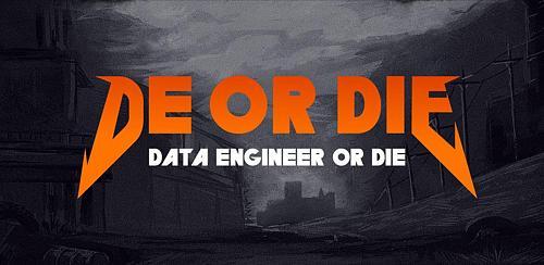 DE or die