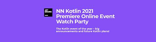 NN Kotlin 2021 Premiere Online Event Watch Party